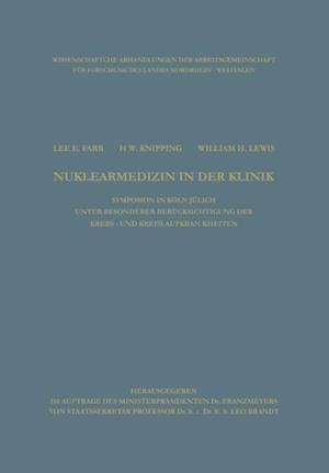 Clinical Aspects of Nuclear Medicine / Nuklearmedizin in der Klinik af Lee E. Farr