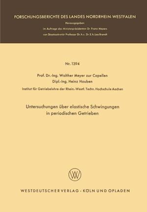 Untersuchungen uber elastische Schwingungen in periodischen Getrieben af Walther Meyer Zur Capellen