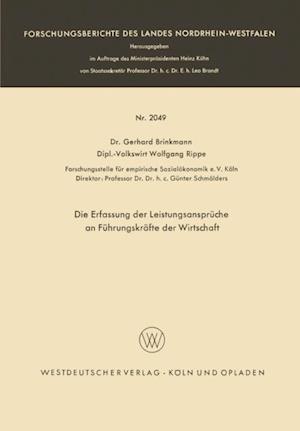 Die Erfassung der Leistungsanspruche an Fuhrungskrafte der Wirtschaft af Gerhard Brinkmann