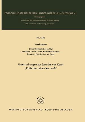 Untersuchungen zur Sprache von Kants Kritik der reinen Vernunft' af Josef Lauter
