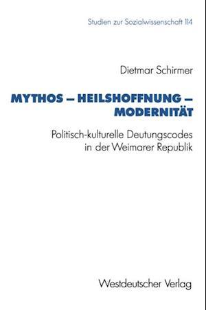 Mythos - Heilshoffnung - Modernitat