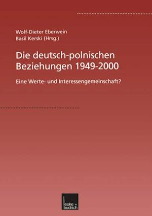 Die deutsch-polnischen Beziehungen 1949-2000