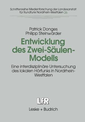 Entwicklung des Zwei-Saulen-Modells af Patrick Donges, Philipp Steinwarder