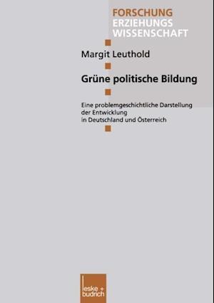 Grune politische Bildung af Margit Leuthold