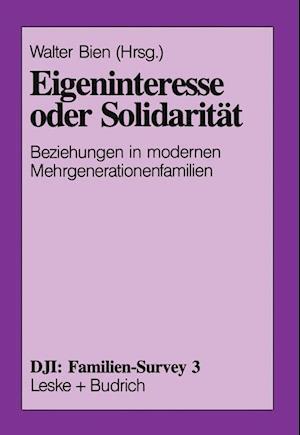Eigeninteresse Oder Solidaritat af Walter Bien