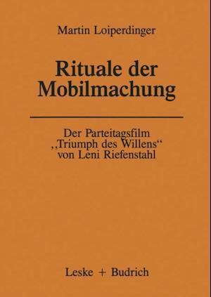Der Parteitagsfilm Triumph des Willens' von Leni Riefenstahl af Martin Loiperdinger