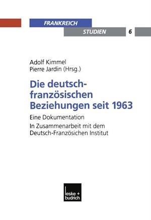 Die deutsch-franzosischen Beziehungen seit 1963