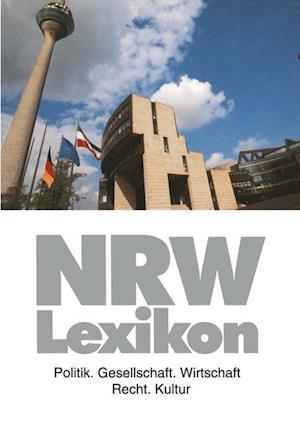Nrw-Lexikon af Heinz Esser, Barbara Budrich, Ralph Angermund