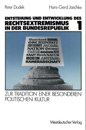 Entstehung und Entwicklung des Rechtsextremismus in der Bundesrepublik af Hans-Gerd Jaschke