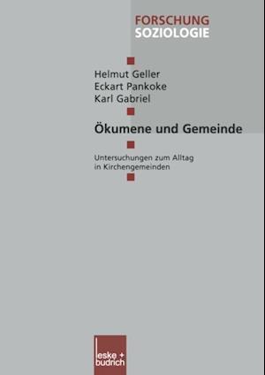 Okumene und Gemeinde af Helmut Geller