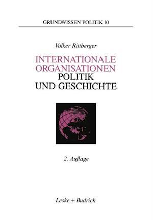 Internationale Organisationen - Politik und Geschichte
