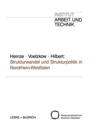 Strukturwandel und Strukturpolitik in Nordrhein-Westfalen af Rolf G. Heinze