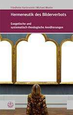 Hermeneutik Des Bilderverbots (Forum Theologische Literaturzeitung)