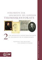 Dokumente Zur Geschichte Des Thomaskantorats (Edition Bach Archiv Leipzig)