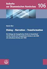 Dialog - Narration - Transformation (Beihefte zur Okumenischen Rundschau, nr. 106)