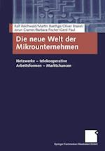 Die Neue Welt Der Mikrounternehmen af Oliver Brakel, Ralf Reichwald, Martin Baethge