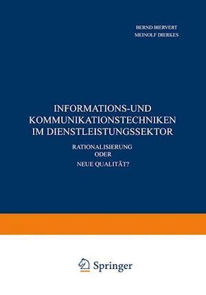 Informations- und Kommunikationstechniken im Dienstleistungssektor af Bernd Biervert