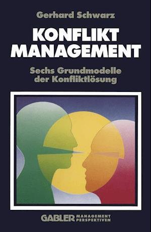 Konfliktmanagement af Gerhard Schwarz