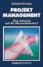 Projektmanagement af Peter Heintel, Peter Heintel
