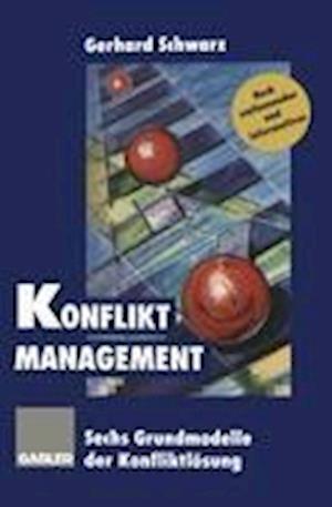 Konflikt-Management af Gerhard Schwarz