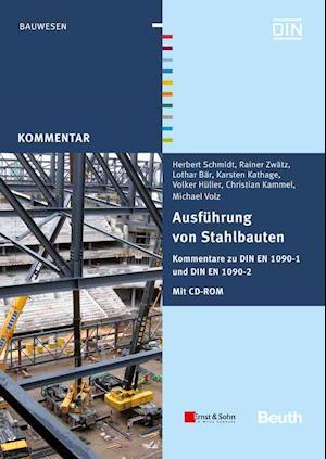 Ausfuhrung Von Stahlbauten af Herbert Schmidt
