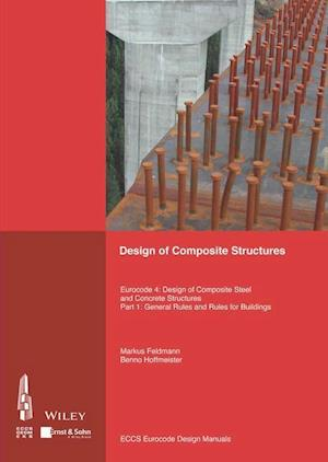 Design of Composite Structures af ECCS - European Convention for Constructional Steelwork