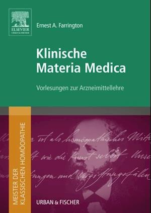 Meister der klassischen Homoopathie. Klinische Materia Medica af Elsevier GmbH