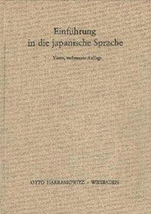 Einfuhrung in Die Japanische Sprache af Michio Fujiwara, Wolfram Muller-Yokota, Bruno Lewin