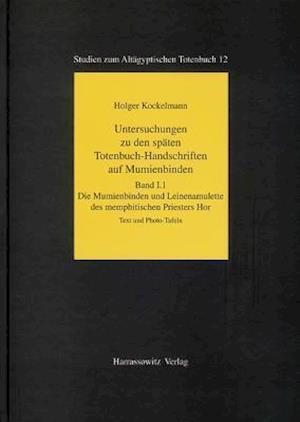 Untersuchungen Zu Den Spaten Totenbuch-Handschriften Auf Mumienbinden af Holger Kockelmann