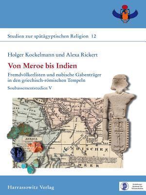 Von Meroe Bis Indien af Holger Kockelmann, Alexa Rickert