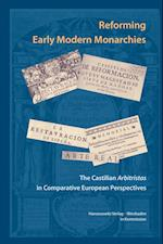 The Castilian 'Arbitristas' and the Cultural and Intellectual History of Early Modern Europe (Wolfenbutteler Forschungen, nr. 143)