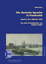 Die Deutsche Sprache in Frankreich (Fremdsprachen in Geschichte und Gegenwart, nr. 11)