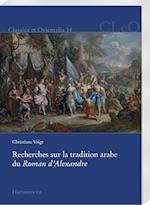 Recherches Sur La Tradition Arabe Du Roman D'Alexandre (Classica Et Orientalia, nr. 14)