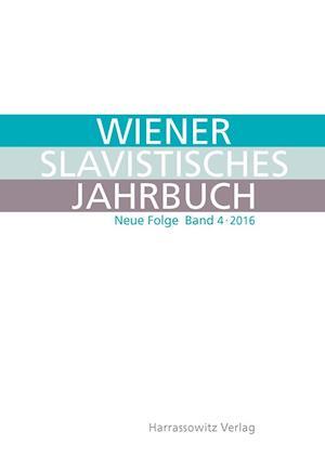 Bog, hardback Wiener Slavistisches Jahrbuch. Neue Folge 4 (2016)