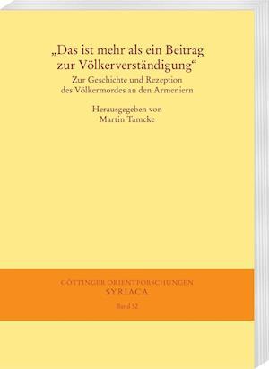 Bog, paperback Das Ist Mehr ALS Ein Beitrag Zur Volkerverstandigung af Martin Tamcke