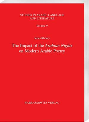 Bog, hardback The Impact of the Arabian Nights on Modern Arabic Poetry af Jeries Naim Khoury