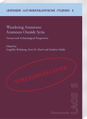 Bog, hardback Wandering Aramaeans - Aramaeans Outside Syria