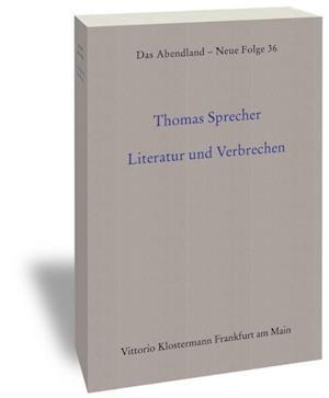 Literatur Und Verbrechen af Thomas Sprecher
