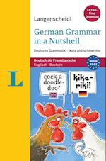German Grammar in a Nutshell / Deutsche Grammatik Kurz Und Schmerzlos