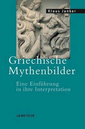 Bog, paperback Griechische Mythenbilder af Klaus Junker