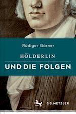 Holderlin Und Die Folgen