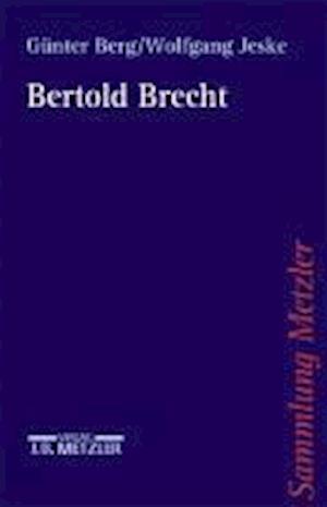 Bertolt Brecht af Gunter Berg, Wolfgang Jeske