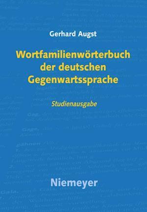 Wortfamilienworterbuch Der Deutschen Gegenwartssprache af Gerhard Augst