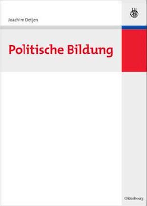 Politische Bildung af Joachim Detjen