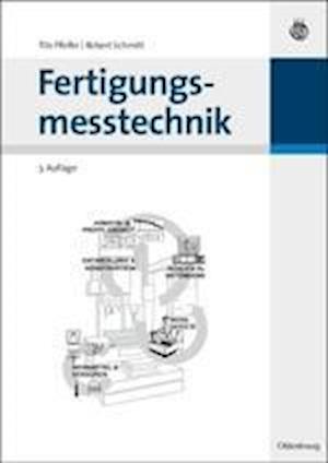 Fertigungsmesstechnik af Robert Schmitt, Tilo Pfeifer
