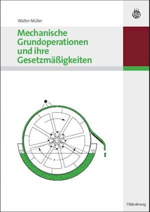 Mechanische Grundoperationen und ihre Gesetzmaigkeiten af Walter Muller