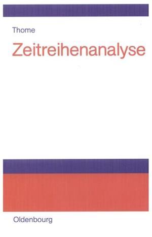 Zeitreihenanalyse af Helmut Thome