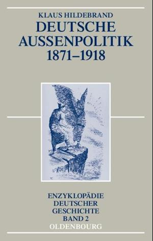 Deutsche Auenpolitik 1871-1918 af Klaus Hildebrand