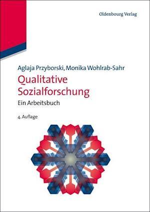 Qualitative Sozialforschung af Aglaja Przyborski, Monika Wohlrab-Sahr