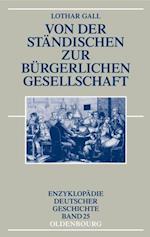 Von der standischen zur burgerlichen Gesellschaft af Lothar Gall